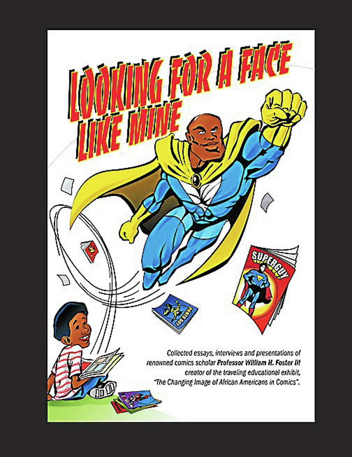 A comic book from William Foster III of Middletown's collection.