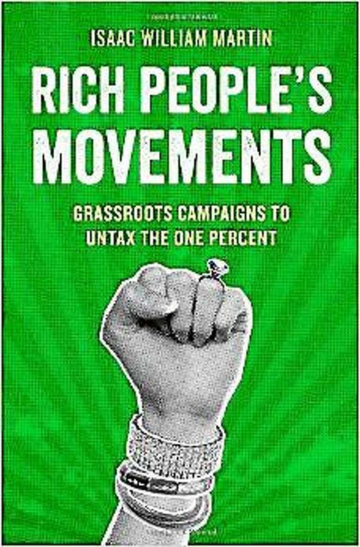 Rich People's Movements by Isaac William Martin