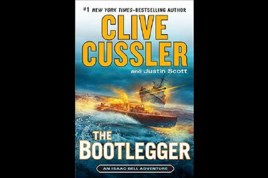 """This book cover image released by Putnam shows """"The Bootlegger,"""" by Clive Cussler and Justin Scott. (AP Photo/Putnam) Photo: AP / Putnam"""