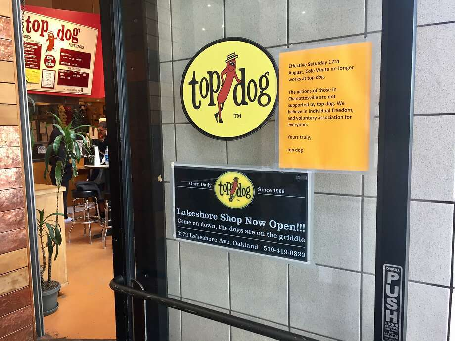 East Bay hot dog chain Top Dog posted notice Sunday that it had fired an employee after he was reported to have participated in a white nationalist rally in Charlottesville, Va. Photo: Steve Rubenstein