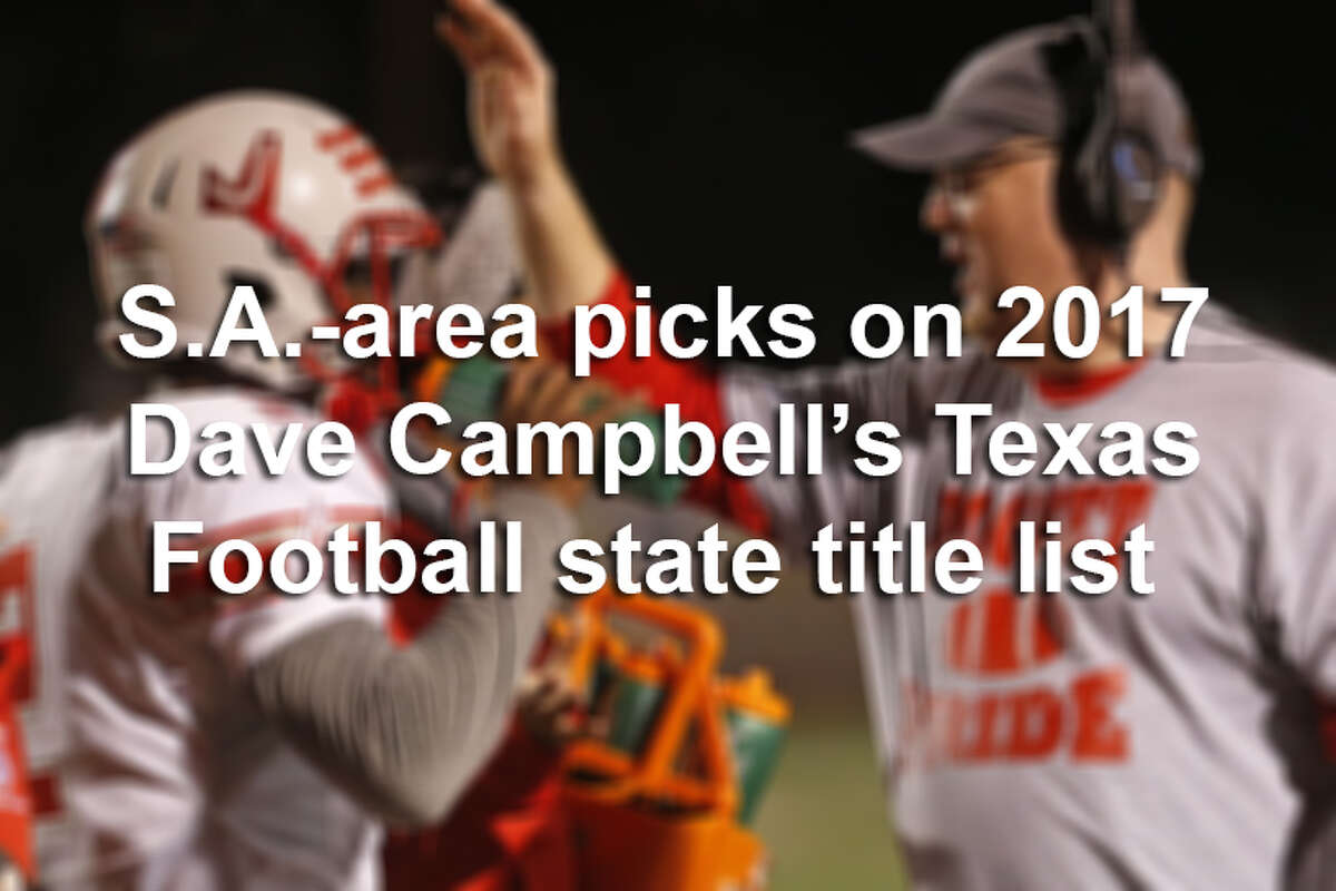 See the top five picks on 2017 Dave Campbell's Texas Football's list of 6A state champions, as well as the other San Antonio-area schools that earned a spot on the list.