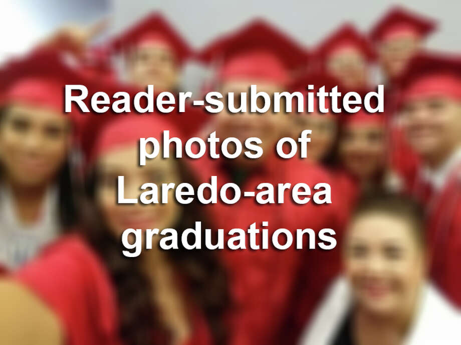 Click through the gallery above to see reader-submitted photos of Laredo-area graduations for the 2016-17 school year. Photo: Courtesy