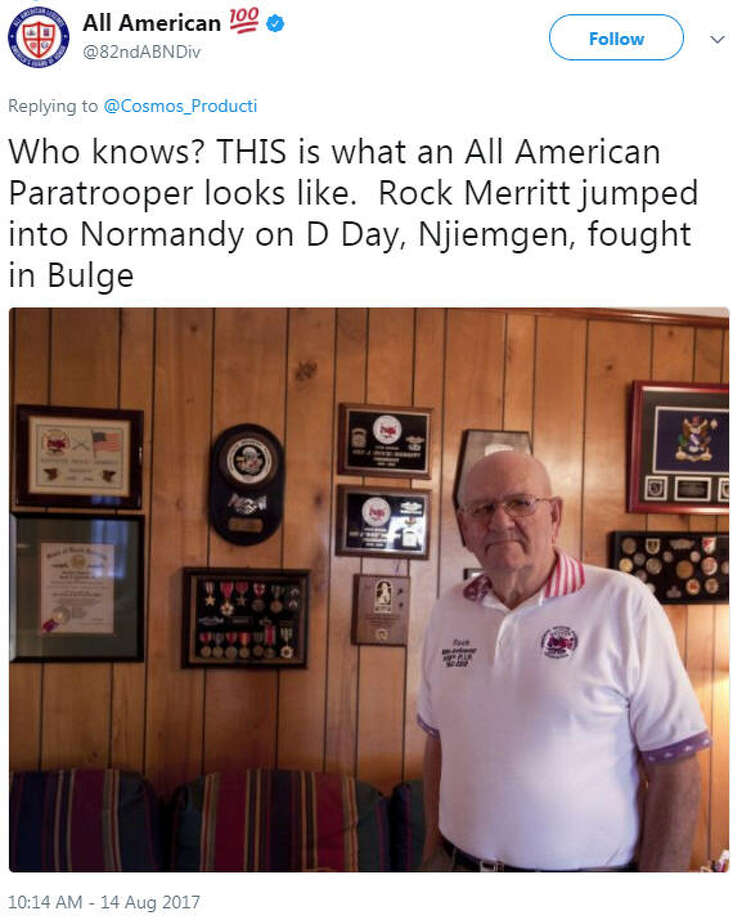 """Source: TwitterWhen asked who the man was wearing the hat, the 82nd Airborne Division's Twitter account responded, """"Who knows? THIS is what an All American Paratrooper looks like. Rock Merritt jumped into Normandy on D-Day, Njiemgen, fought in Dulge."""" Then dozens of other Twitter users shared photos of their relatives who fought in WWII. Keep going to see photos of the men who fought against the Nazis in WWII. Photo: Twitter"""