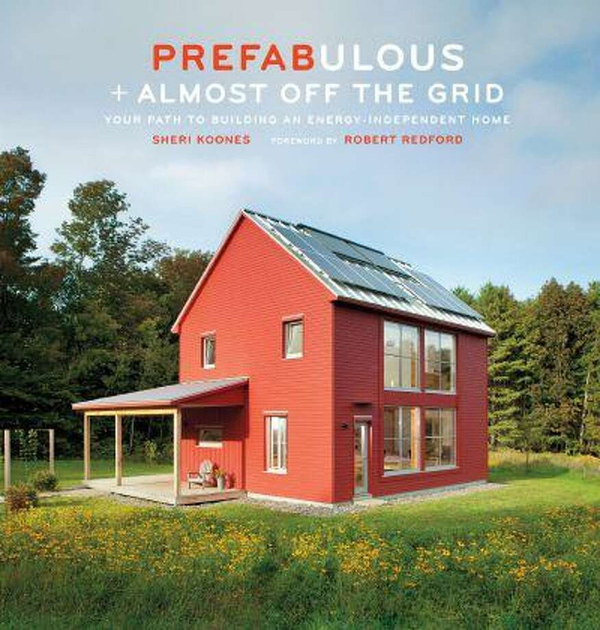 "The cover of Sheri Koones' new book ""Prefaulous + Almost Off the Grid""; Koones is on a mission to educate Americans about home building. Photo: THE WASHINGTON POST / THE WASHINGTON POST"
