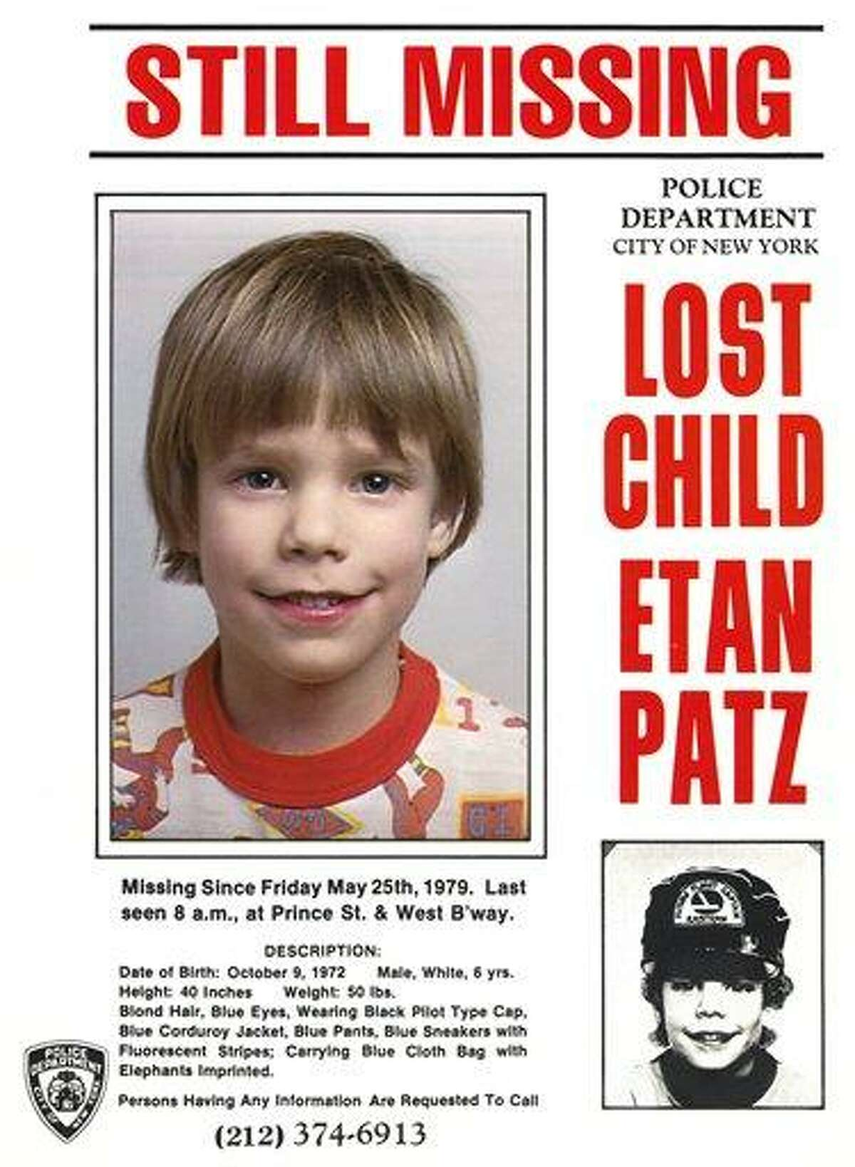 This undated file image shows a flier distributed by the New York Police Department of Etan, who vanished in New York on May 25, 1979. New York City police commissioner Raymond Kelly said Thursday that police have a suspect. Associated Press