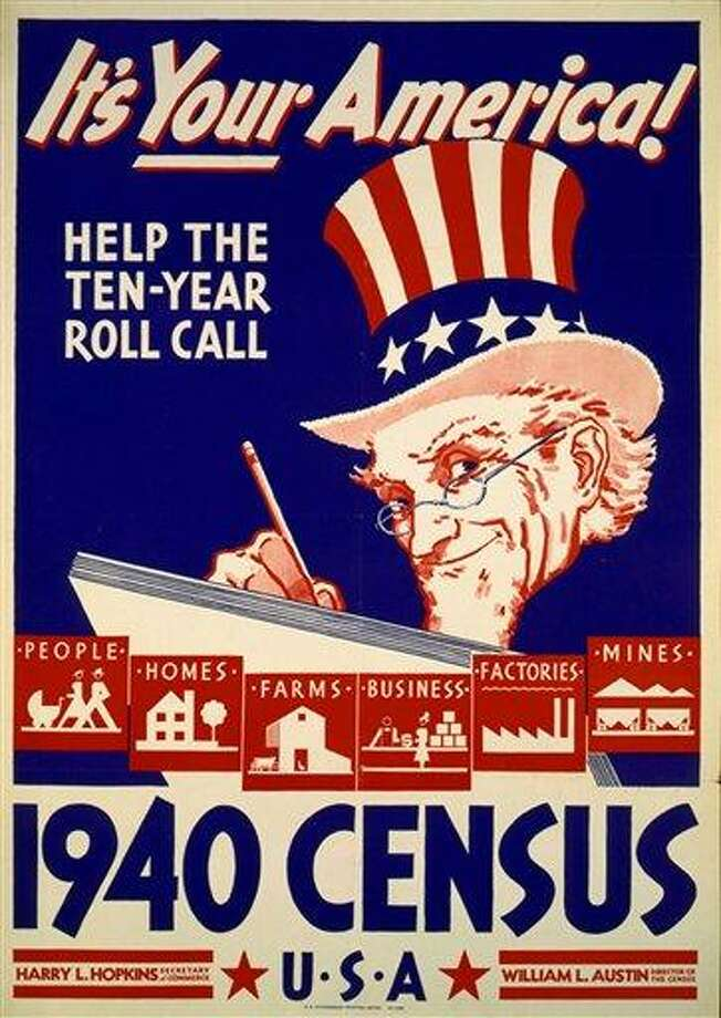 In this photo provided by the Library of Congress, Prints & Photographs Division, a poster for the 1940 Census is shown. Veiled in secrecy for 72 years because of privacy protections, the 1940 U.S. Census is the first historical federal decennial survey to be made available on the Internet initially rather than on microfilm. Associated Press Photo: AP / Library of Congress, Prints & Photographs Division