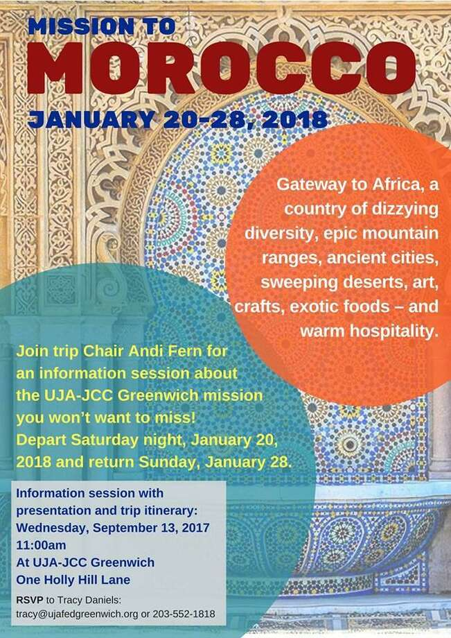From 10 to 11 a.m. on Sept. 13, UJA and JCC Greenwich are meeting at 1 Holly Hill Lane for an information session discussing the upcoming Morocco mission trip, scheduled for January 2018. Photo: Contributed / UJA And JCC Greenwich