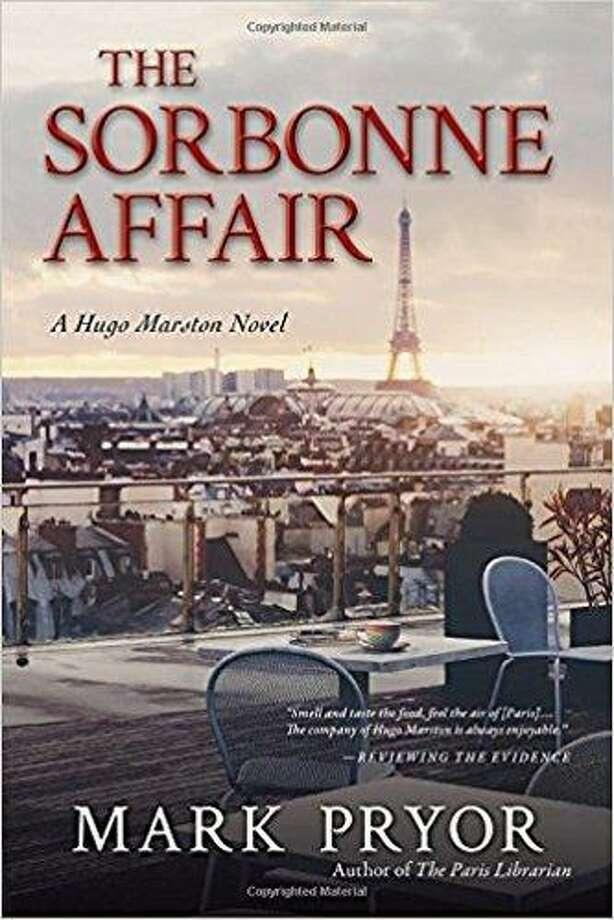 """""""The Sorbonne Affair"""" by Mark Pryor Photo: Courtesy Photo"""