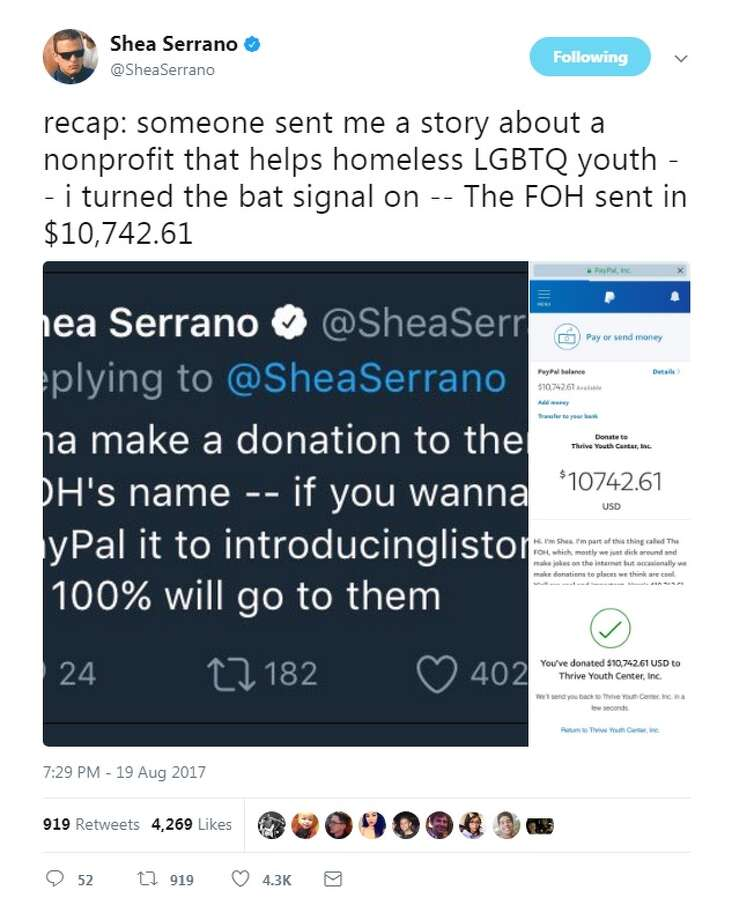 "@SheaSerrano: ""recap: someone sent me a story about a nonprofit that helps homeless LGBTQ youth -- i turned the bat signal on -- The FOH sent in $10,742.61"" Photo: Twitter/@SheaSerrano"