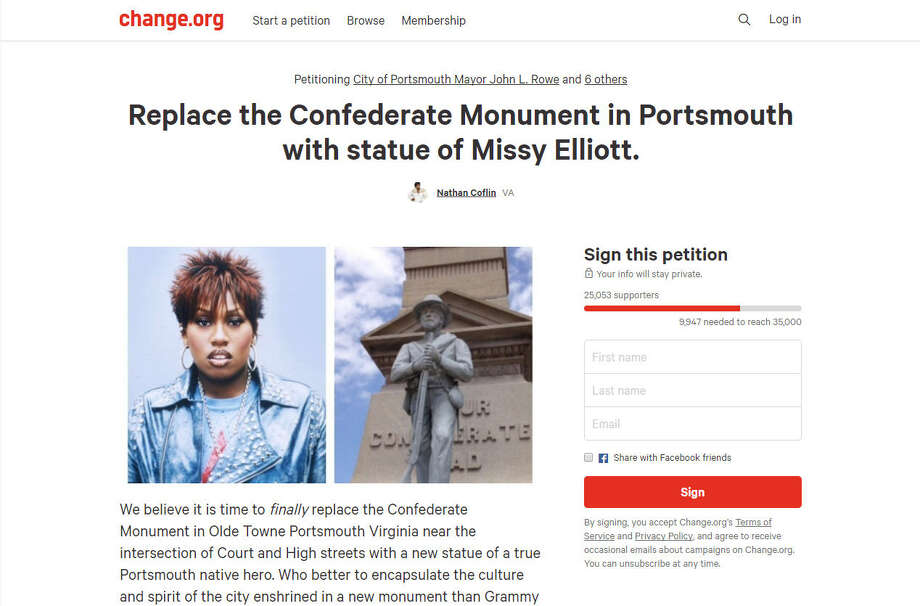 A petition on Change.org is asking leaders in Portsmouth, Virginia to replace a Confederate monument with a statue of Missy Elliot.Image source: Change.orgSee what confederate monuments are still left in Texas ahead. Photo: Change.org