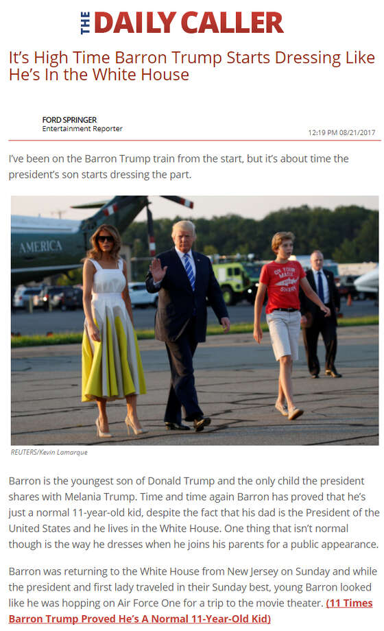 The Daily Caller has been criticized for an article it ran taking Barron Trump to task for dressing like a typical 11 year old - often in T-shirts, shorts and sneakers. Photo: Daily Caller