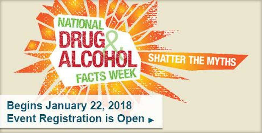 The National Institute on Drug Abuse and the National Institute on Alcohol Abuse and Alcoholism announced that event registration has begun for the next National Drug & Alcohol Facts Week, to take place Jan. 22-28, 2018. Image courtesy of the National Institute on Drugs and Alcohol Abuse. Photo: Contributed / Contributed