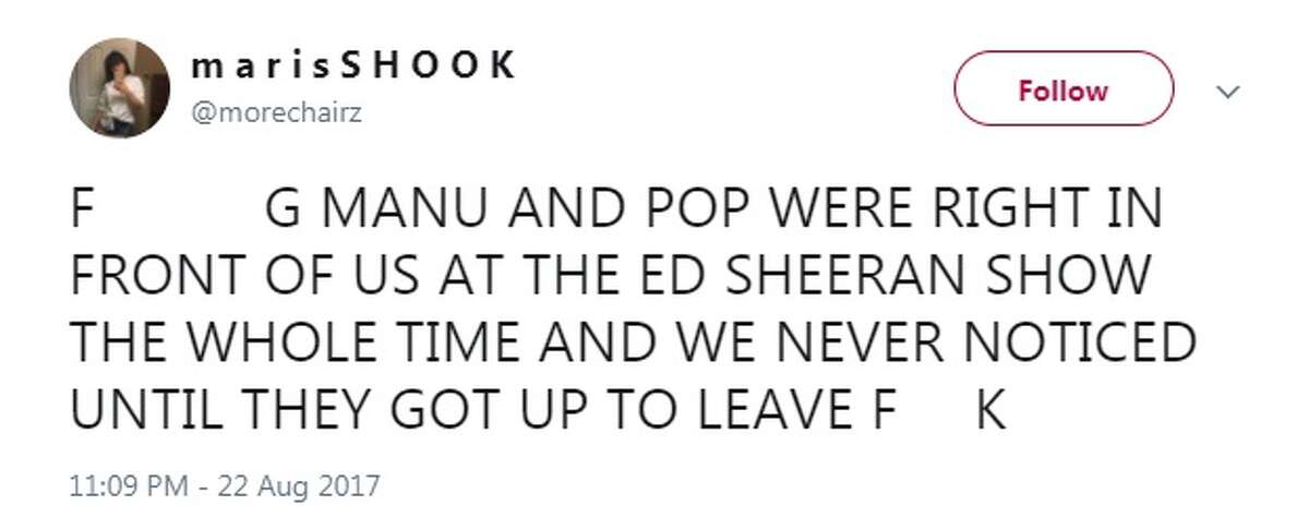 @morechairz on Twitter: F-----G MANU AND POP WERE RIGHT IN FRONT OF US AT THE ED SHEERAN SHOW THE WHOLE TIME AND WE NEVER NOTICED UNTIL THEY GOT UP TO LEAVE F--K