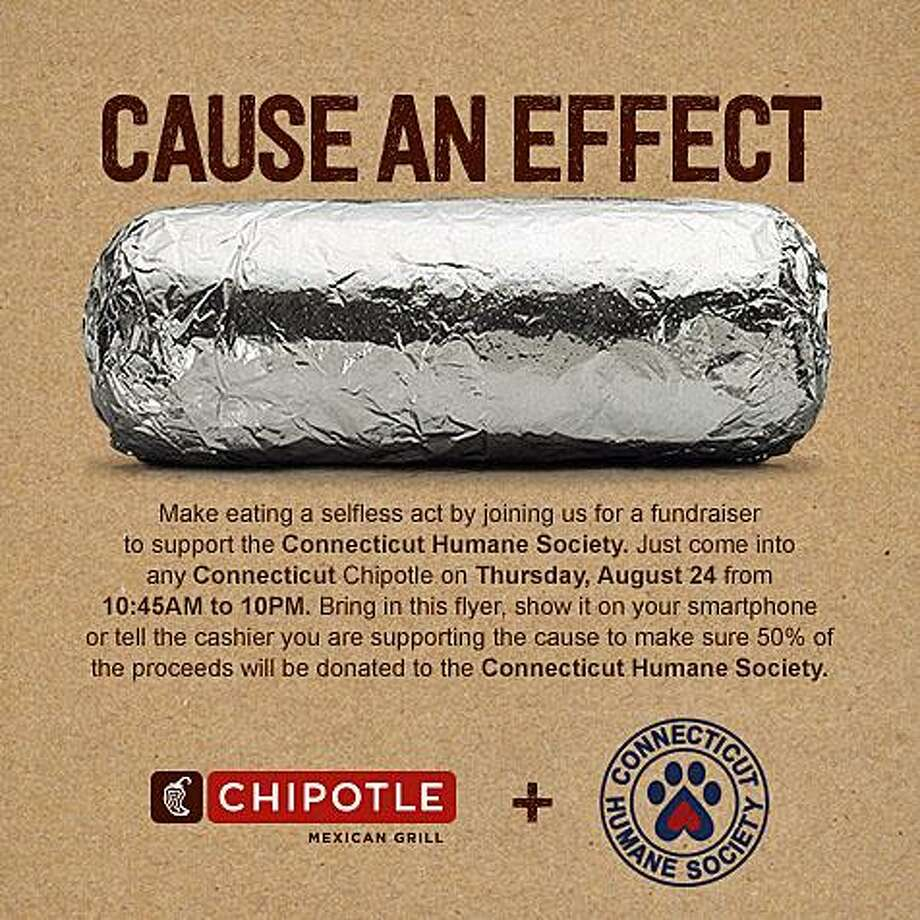 The Chipotle Mexican Grill is hosting a fundraiser across more than 20 of its Connecticut locations in support of the Connecticut Humane Society. The fundraiser will take place on Thursday, Aug. 24, 2017, between 10:45 a.m. and 10 p.m. They will donate 50 percent of its sales to the organization for each purchase from a customer that mentions the fundraiser. Photo: Contributed Photo / Chipotle Mexican Grill / Contributed Photo / Connecticut Post Contributed