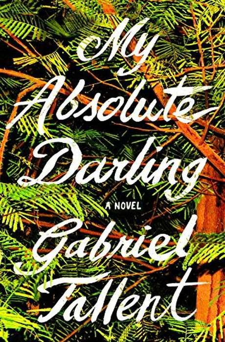 """My Absolute Darling"" is Gabriel Tallent's debut novel."