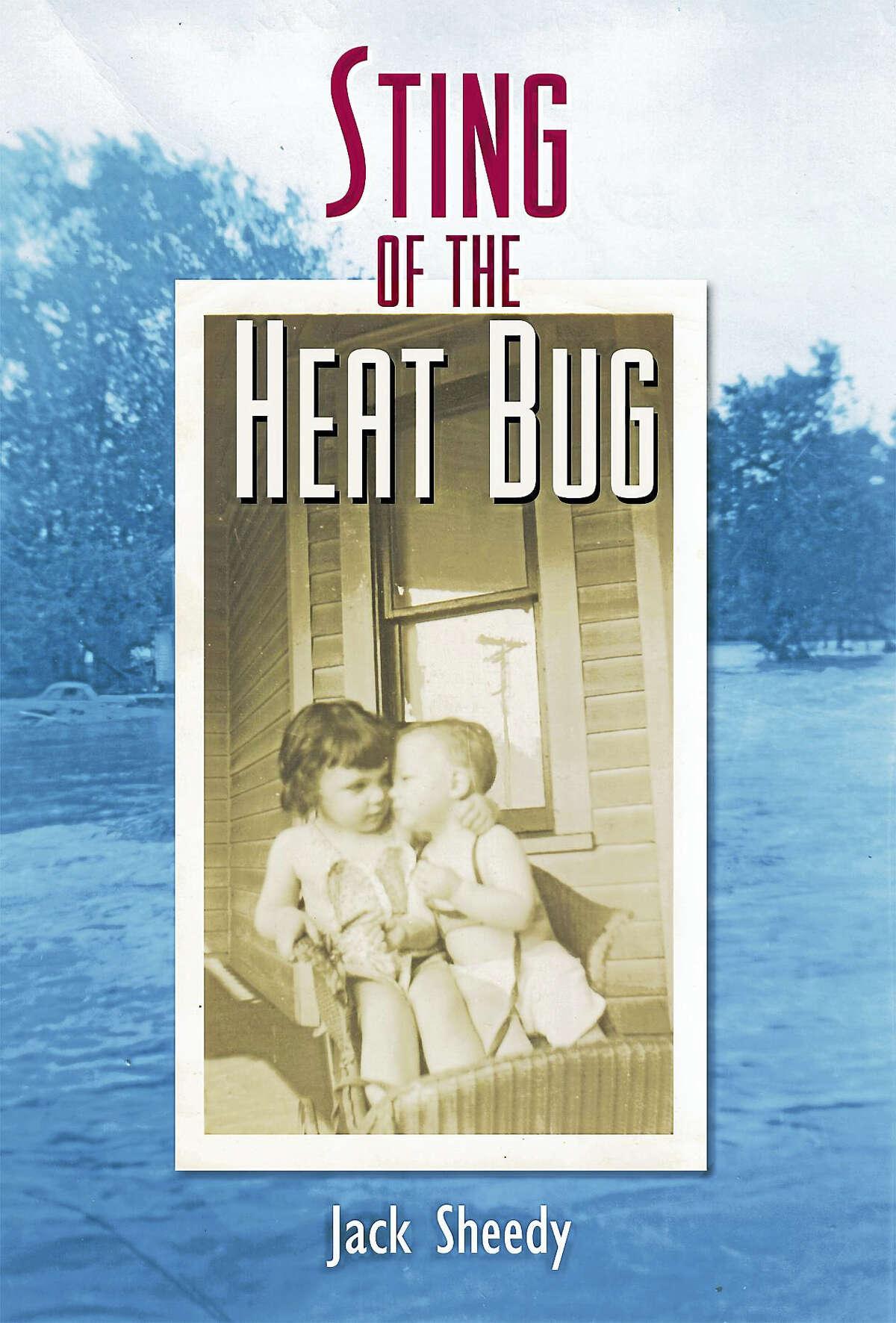 "Sheedy's memoir, ""Sting of the Heat Bug."""