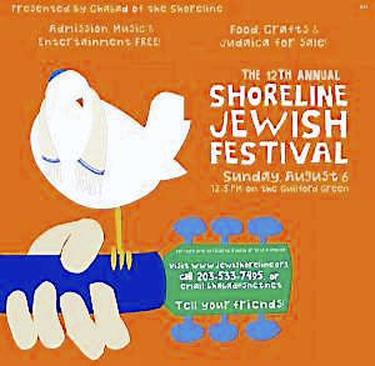 The Shoreline Jewish Festival will be held Sunday, Aug. 6 on the Guilford Green.
