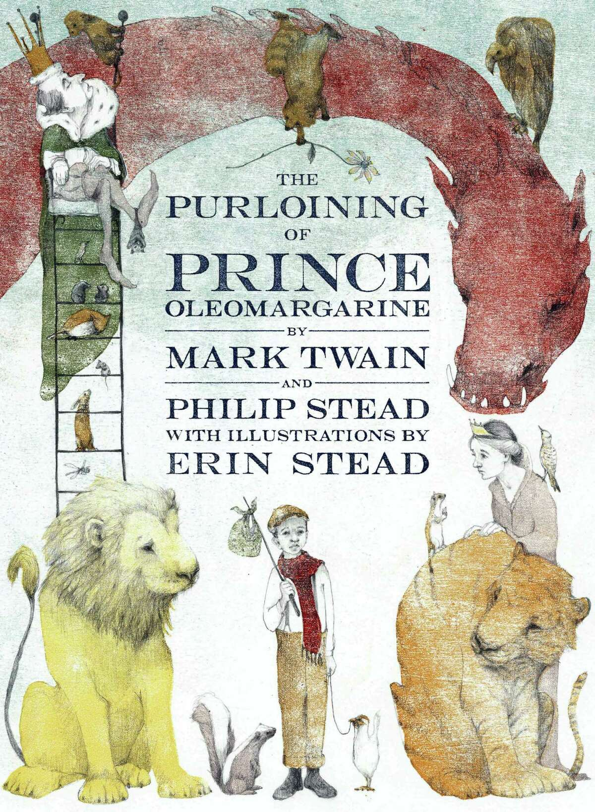 """This cover image released by Doubleday Books for Young Readers shows, """"The Purloining of Prince Oleomargarine,"""" by Mark Twain and Philip Stead, with illustrations by Erin Stead. The unfinished fairy tale that Mark Twain told his young daughters in the 1870s is being published. The contract for the story's sale to Random House was steered through Hartford's Mark Twain House and Museum as a way to shore up the finances of the building where the author raised his family."""