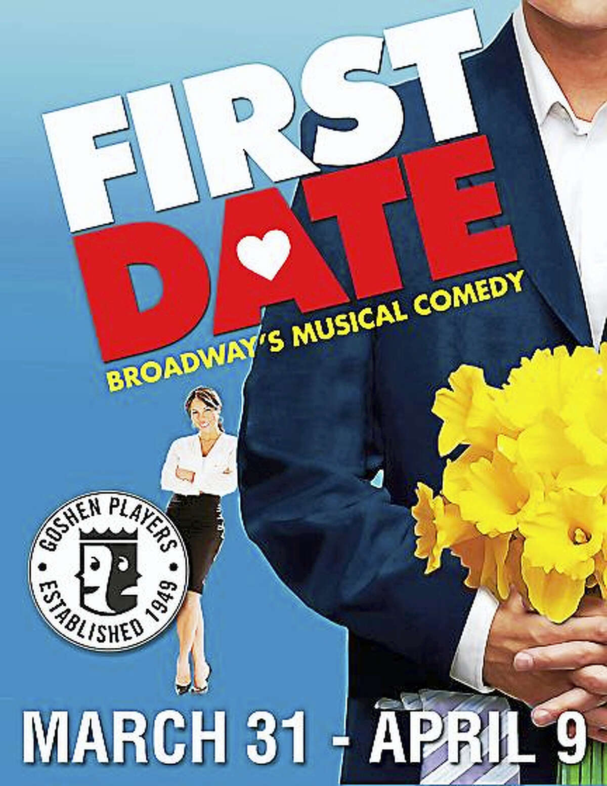 The Goshen Players' production, First Date, opens March 31.