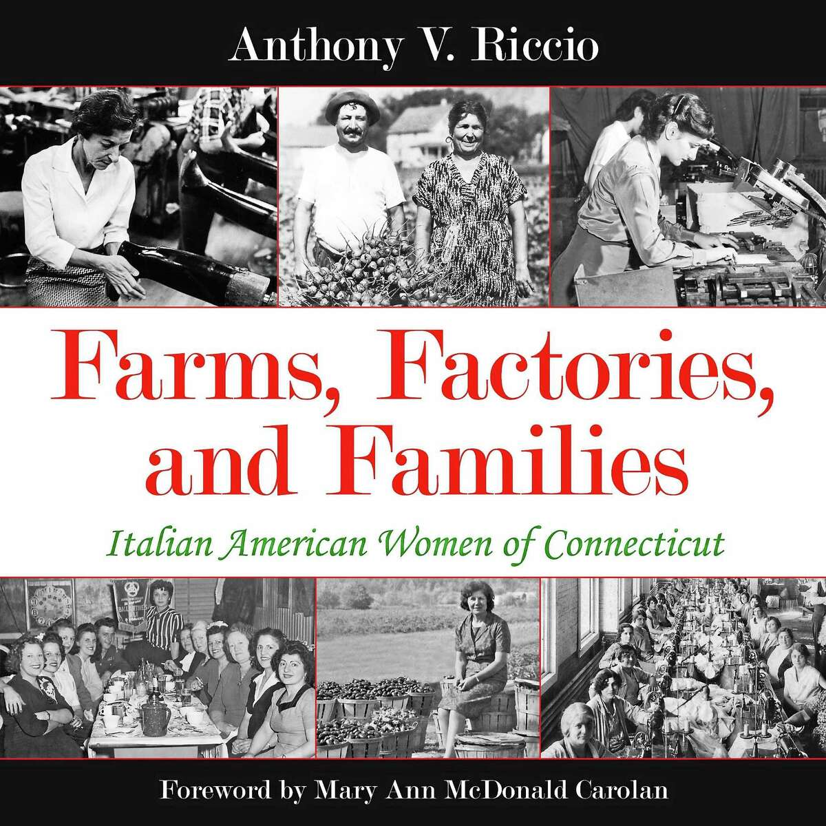 Contributed photo Join the Litchfield Historical Society on Sunday, Sept. 13 at 3 p.m. for a lecture by author Anthony Riccio, who will be discussing his new book,