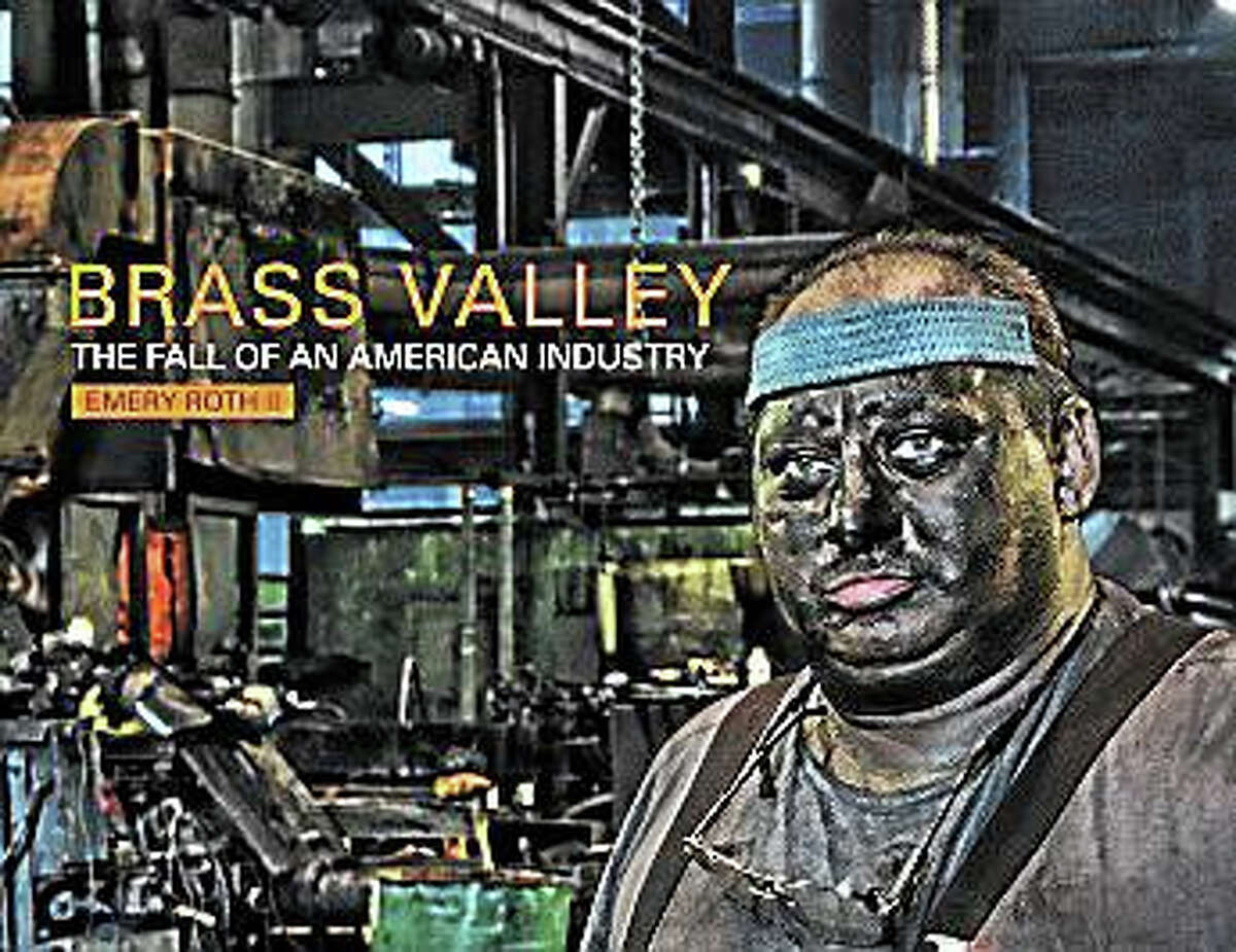 """Contributed photoEmery Roth's book, """"Brass Valley: The Fall of An American Industry."""""""