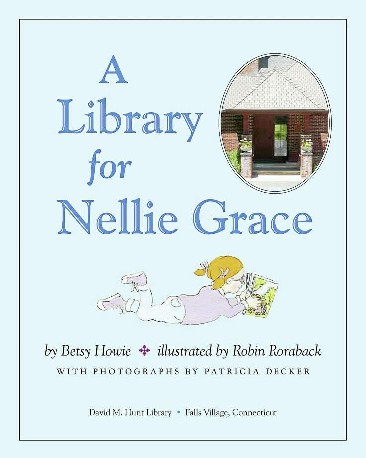 Contributed photo The cover of A Library for Nellie Grace, a children's book that celebrates the library's anniversary. Photo: Journal Register Co.