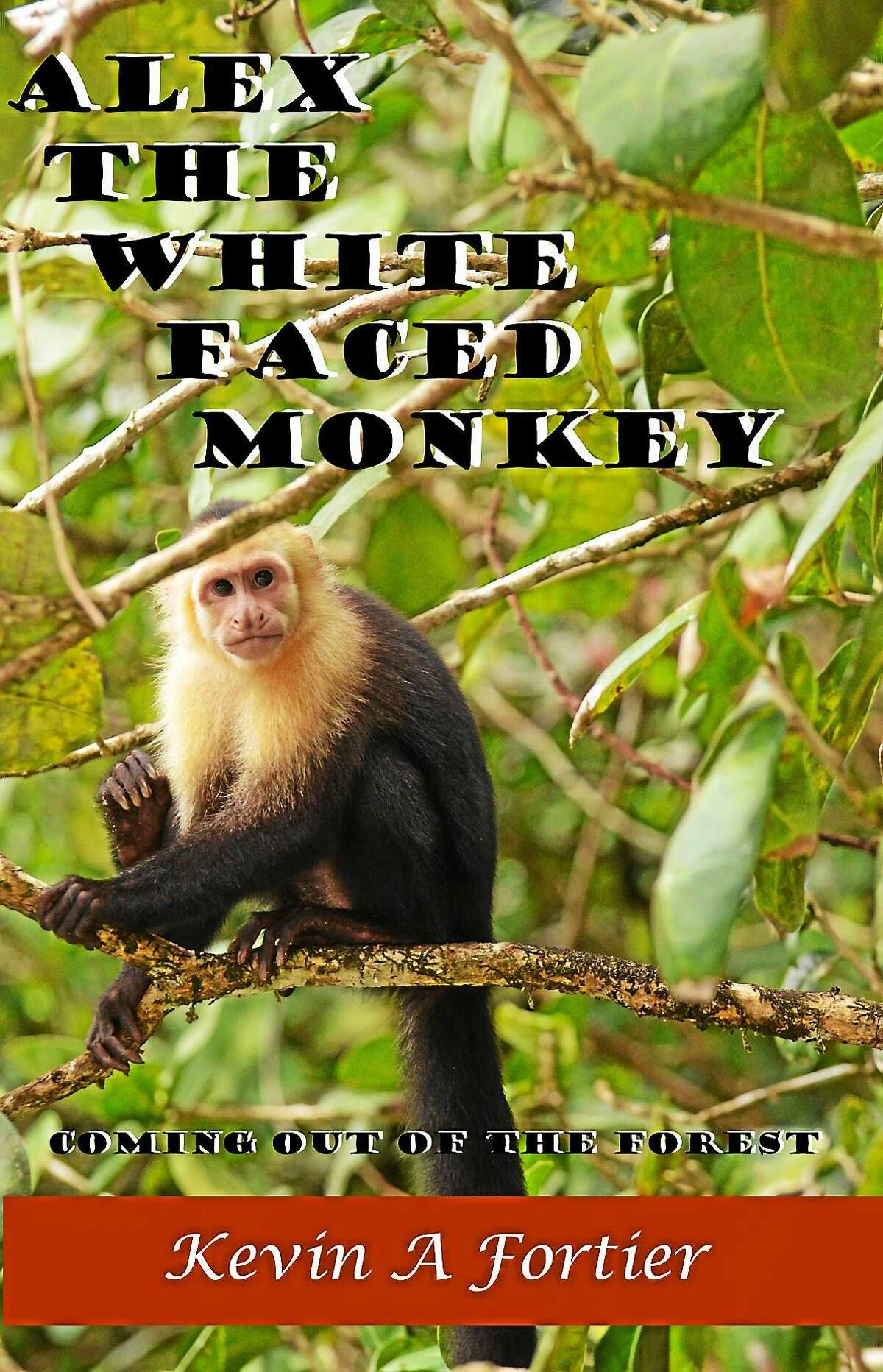 """The Kindle book cover for """"Alex the White Faced Monkey."""""""