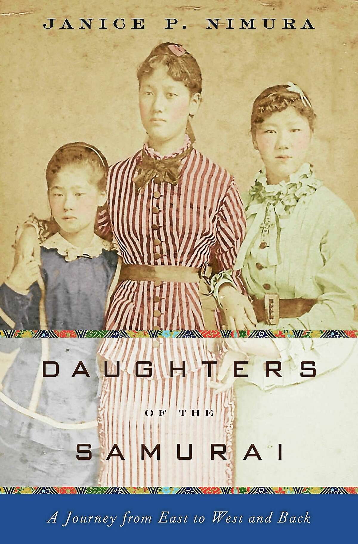 """The cover of """"Daughters of the Samurai"""" by Janice Nimura."""