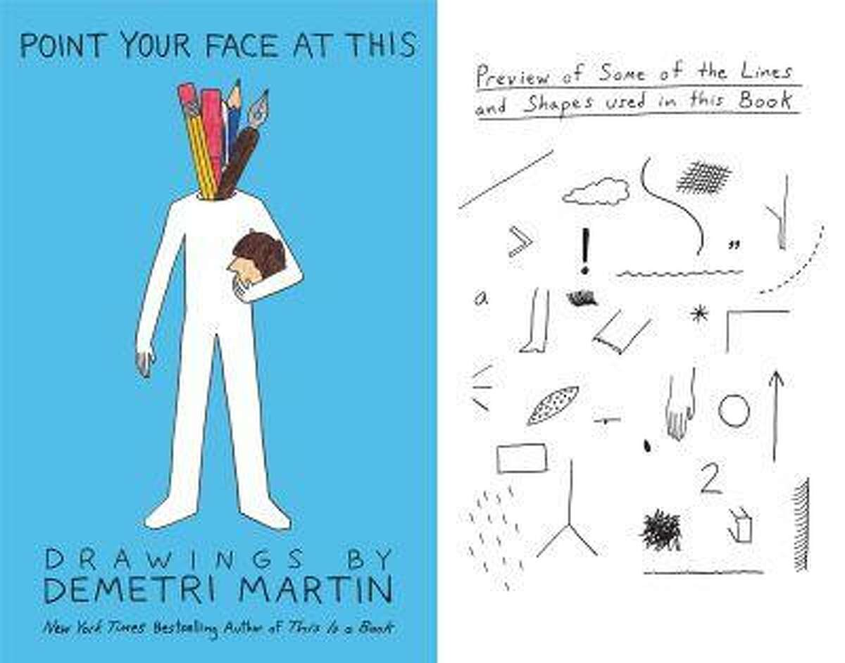 """Demetri Martin's new """"Point Your Face at This"""" book of drawings follows his """"This Is a Book"""" collection of essays and one-liners. The book's first page, right, is a sort of table of contents. (Photo credit: Grand Central Publishing)"""