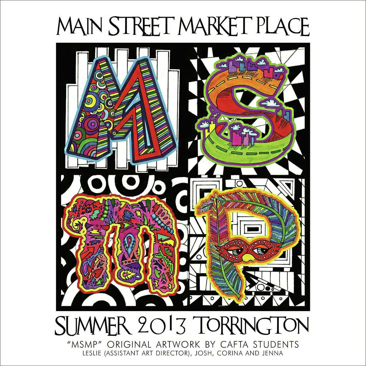 The Torrington Main Street Marketplace banner designed by Connecticut Academy for the Arts (CAFTA) students.