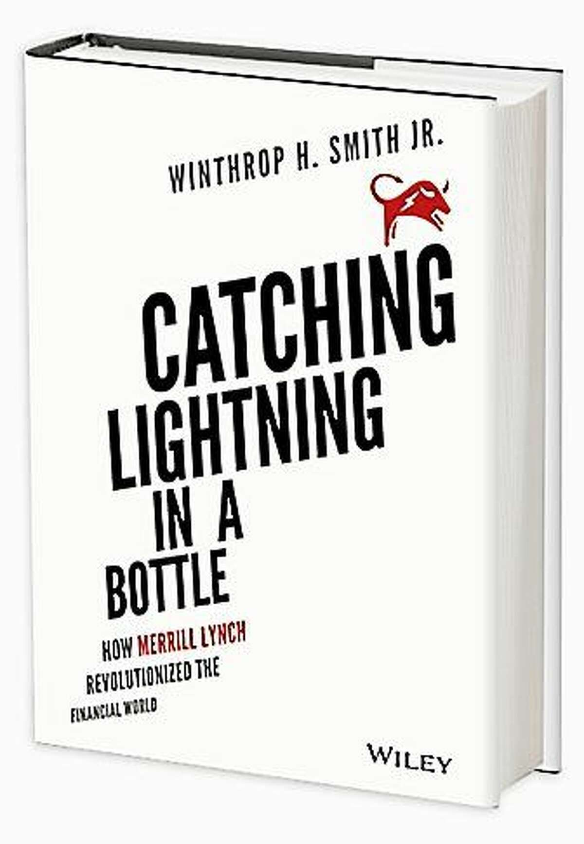 """Winthrop H. Smith Jr.'s book """"Cathing Lightning in a Bottle."""""""
