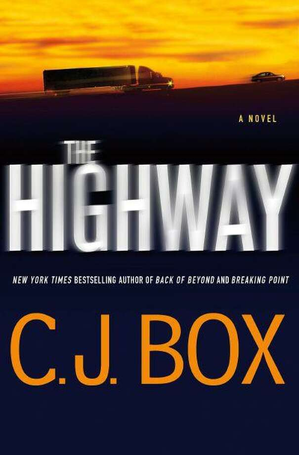 """This book cover image released by Minotaur shows """"The Highway,"""" by C.J. Box. (AP Photo/Minotaur) Photo: ASSOCIATED PRESS / AP2013"""