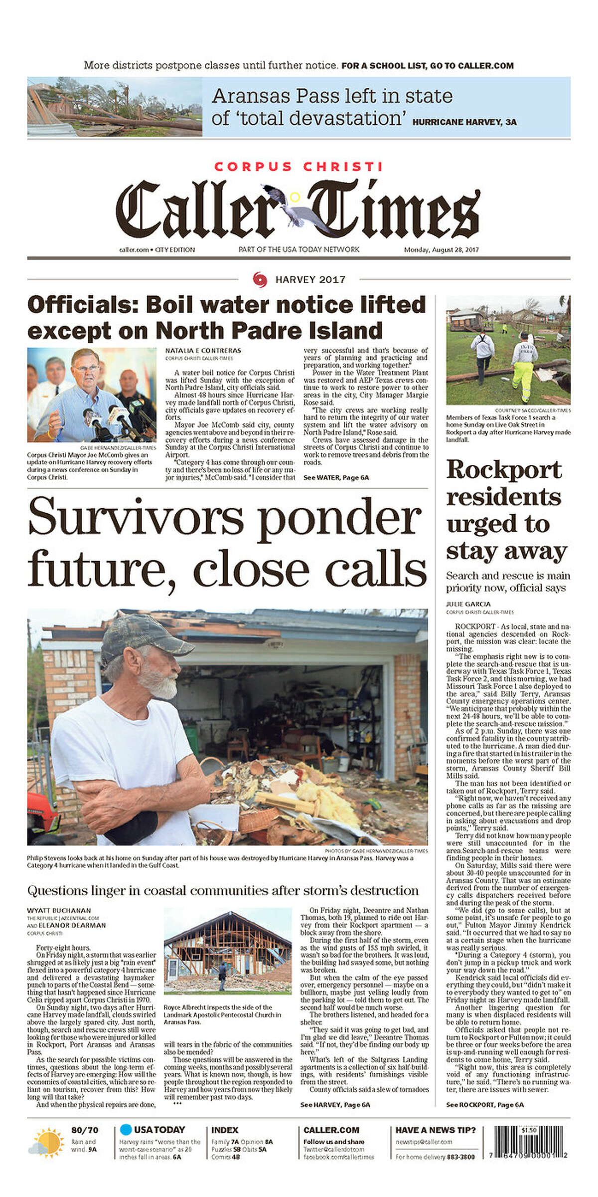 Corpus Christi Caller-Times: Corpus Christi, Texas Front pages from Texas and beyond for Monday, Aug. 28, 2017, show how newspapers covered the catastrophic floods in Houston due to Tropical Storm Harvey.