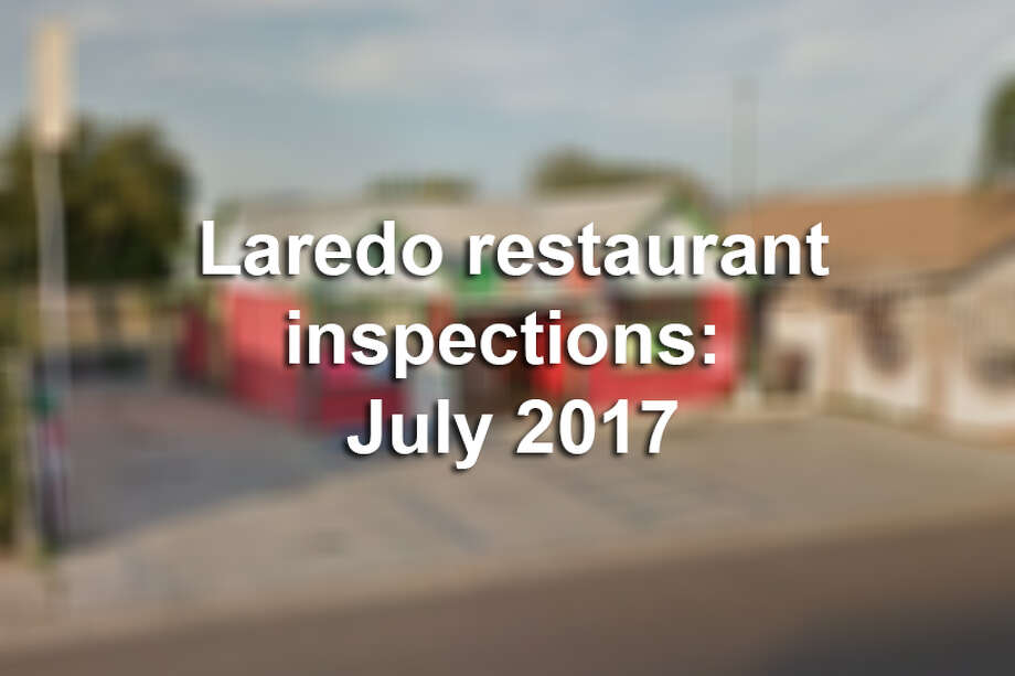 Click through this gallery to see the dirtiest restaurants in Laredo for July 2017. Photo: LMTonline