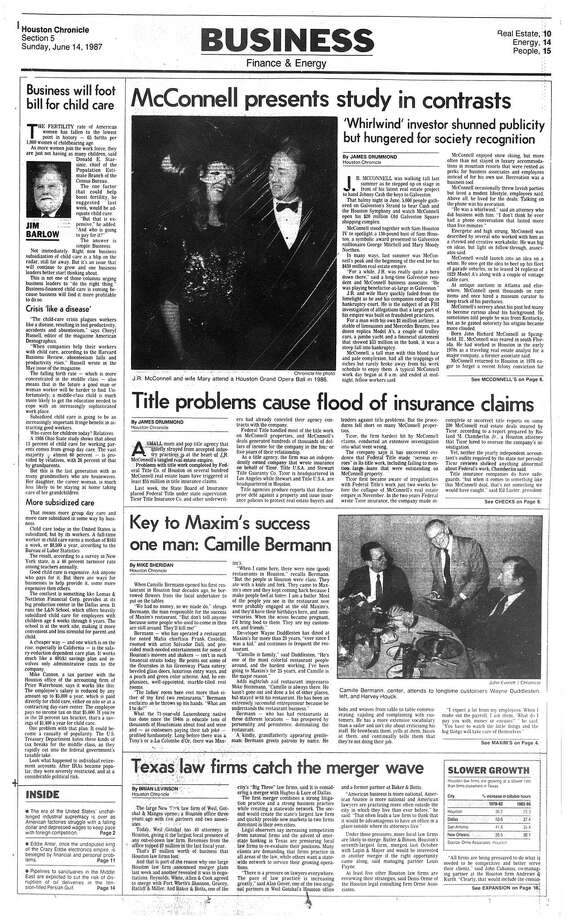 Houston Chronicle inside page - June 14, 1987 - section 5, page 1. McConnell presents study in contrasts. 'Whirlwind' investor shunned publicity but hungered for society recognition. Title problems cause of flood insurance claims. Photo: HC Staff / Houston Chronicle