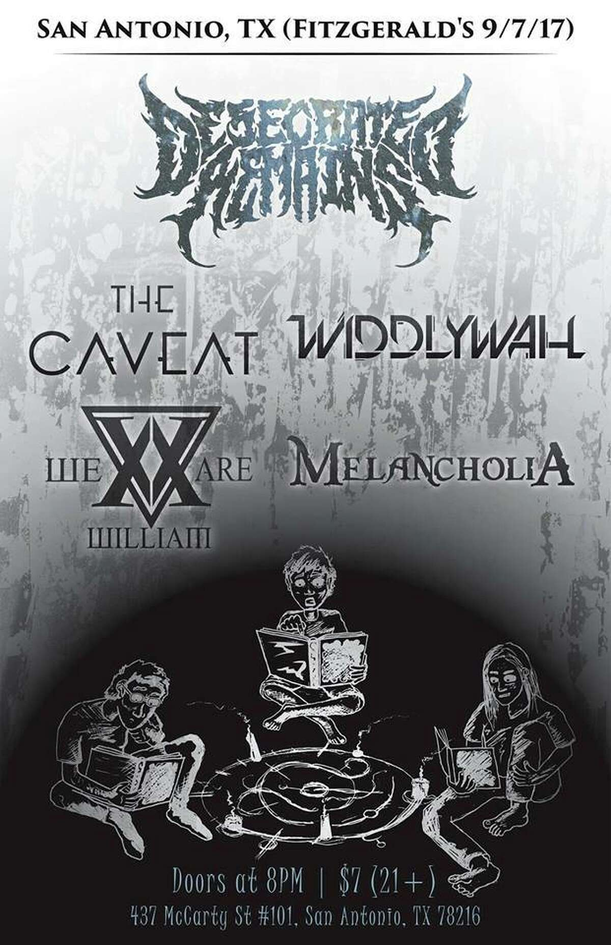 The leader in the clubhouse for Best Tour Name of 2017 has to be Band Names You Can Read, which features progressive Colorado bands We Are William (an instrumental outfit), The Caveat and WiddlyWah. Also on the bill are San Antonio metal band Melancholia and Corpus Christi's Desecrated Remains, a death-metal band whose logo on the show poster suggests they didn't get the memo. Doors at 8 p.m., Fitzgerald's Bar & Live Music, 437 McCarty Ave., Suite 101. $7, fitzrocks.com -- Robert Johnson