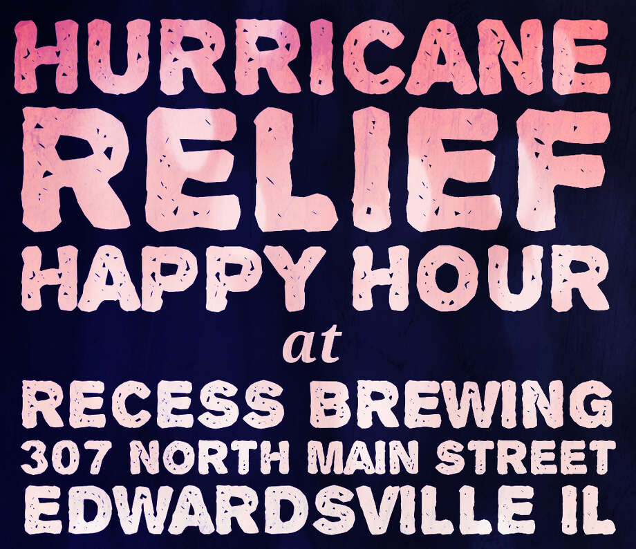 Recess Brewing will be hosting a Hurricane Relief Happy Hour Thursday, Sept. 19 . All proceeds will be donated to the Houston Food Bank. Photo: For The Intelligencer