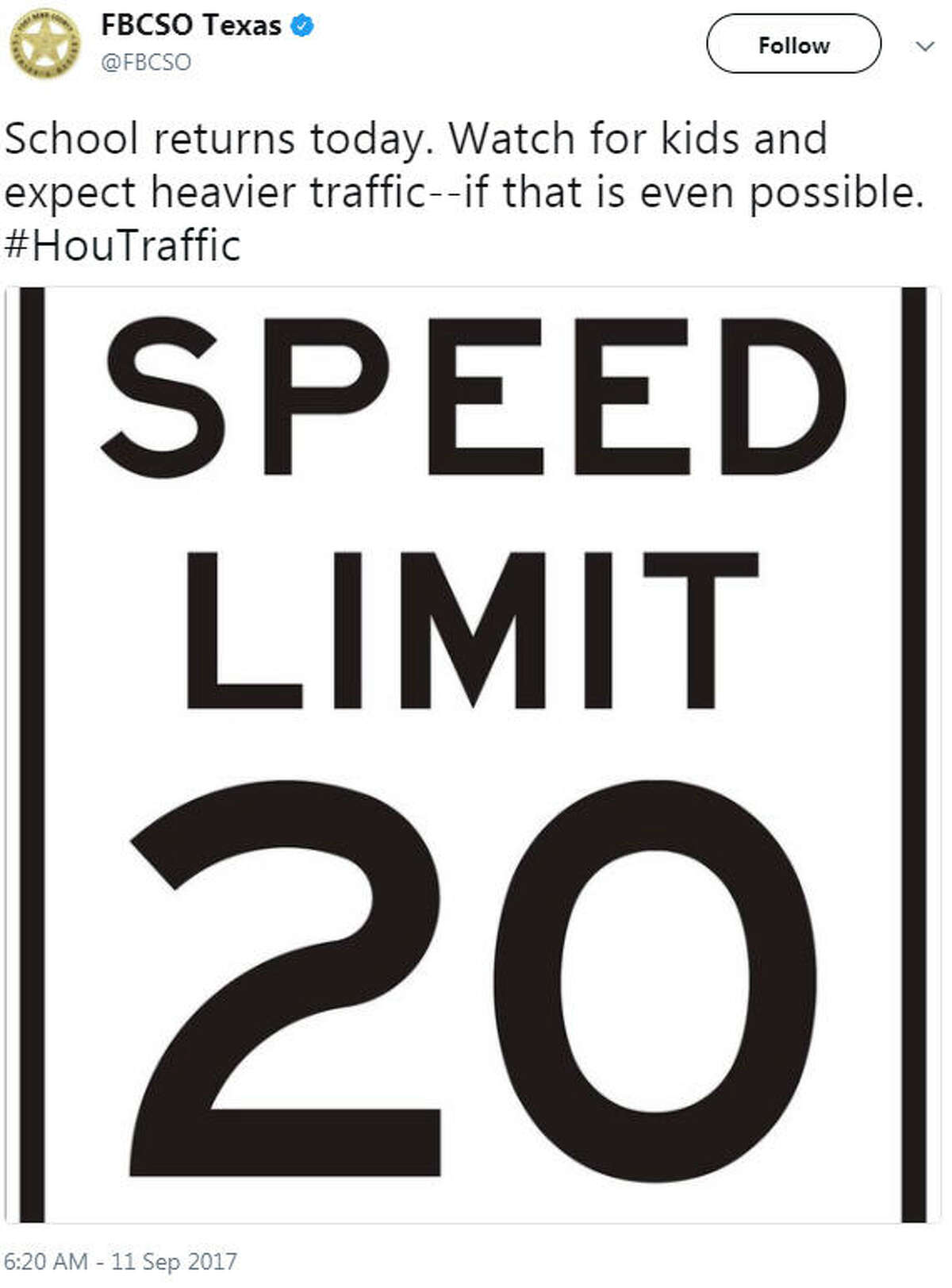 """""""School returns today. Watch for kids and expect heavier traffic--if that is even possible. #HouTraffic"""" Source: Twitter"""