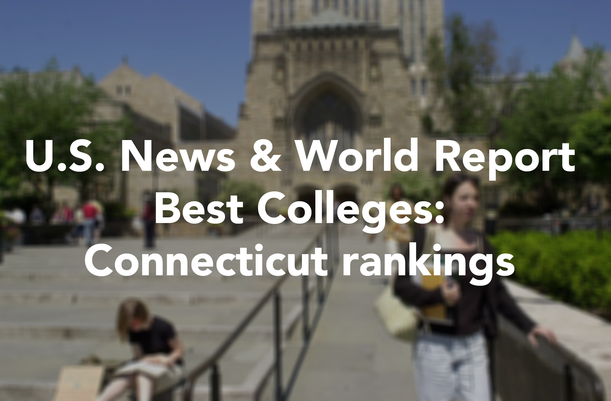 Uconn state colleges get top rankings in us news world reports connecticut post