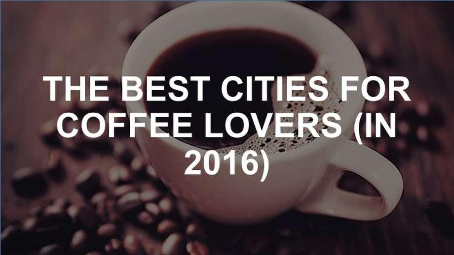 Keep clicking to see which cities cater best to coffee-philes. Two reasons to read: #1 isn't Seattle, and we think #10 will surprise you...  Photo: Shutterstock