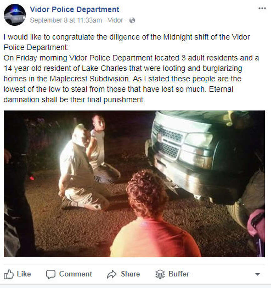 Vidor Police Chief Rod Carroll said his officers dealt with numerous thieves in their jurisdiction after Hurricane Harvey hit Texas. Carroll used Facebook to warn thieves to not target Vidor residents.See more from the Vidor Police Department ahead and photos of the destruction caused by Harvey.  Photo: Vidor Police Department