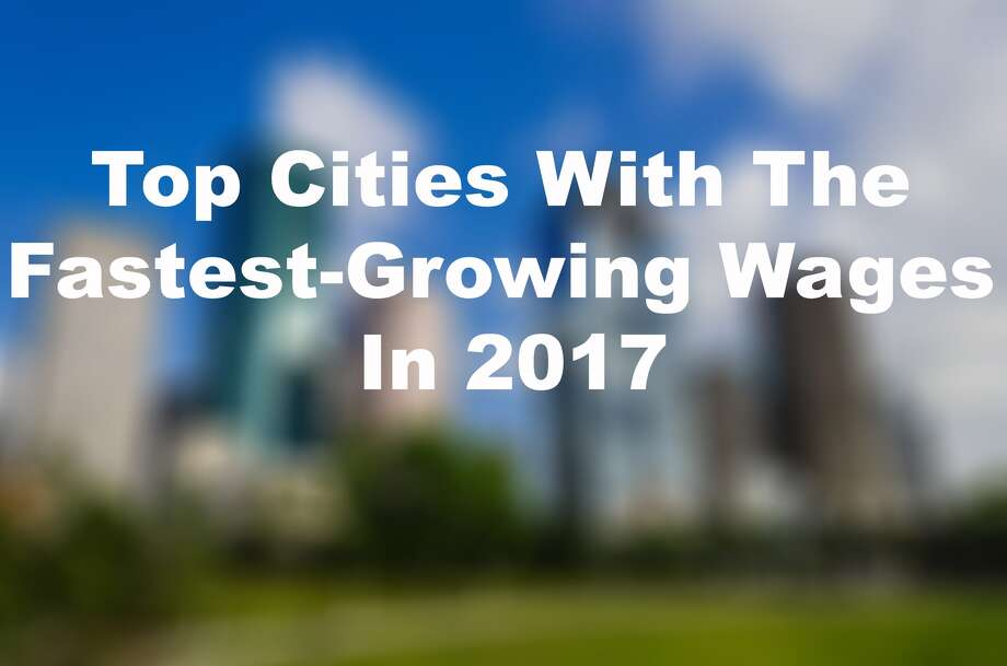 According to a recent report by PayScale.com, these are the cities that saw the largest increase to average wages in the year ending with Q2 2017.