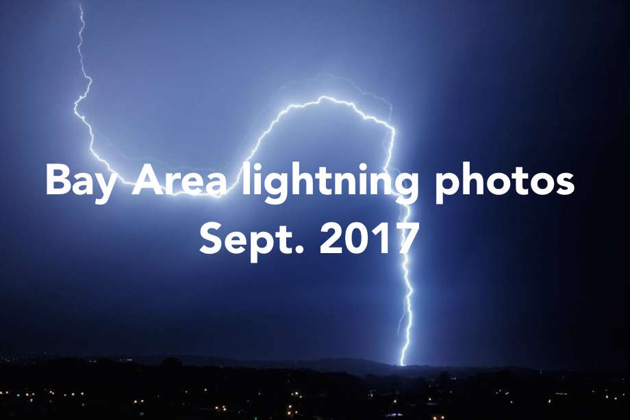 A rare Bay Area lightning storm - Sept. 2017 - Connecticut ...
