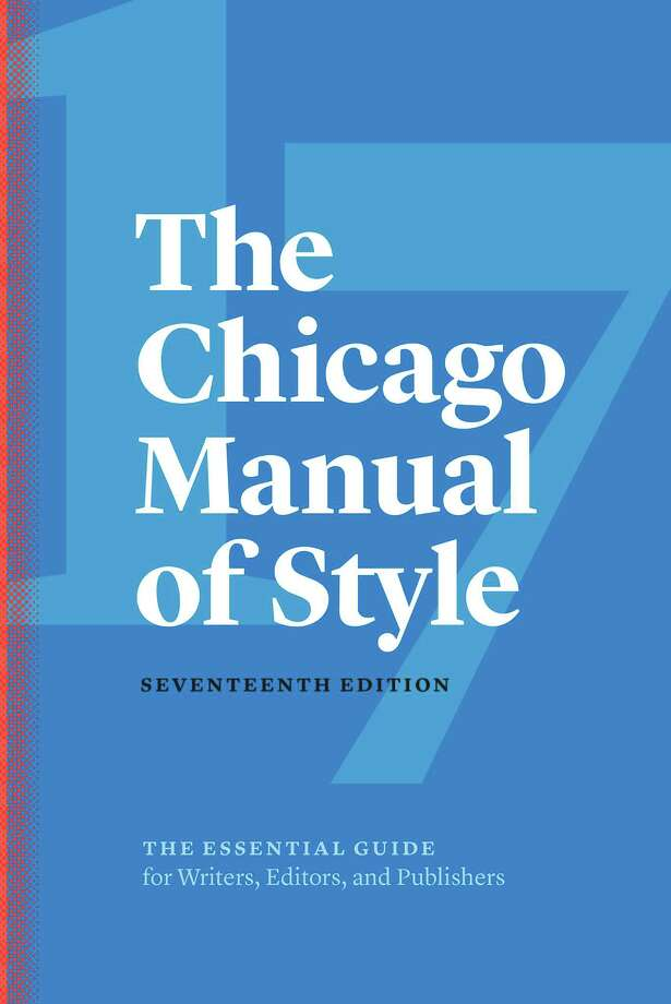 The Chicago Manual of Style, 17th Edition Photo: University Of Chicago Press, Handout / Handout