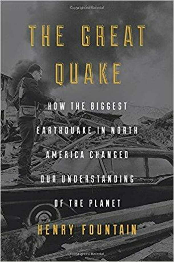 """""""The Great Quake"""" by Henry Fountain Photo: Courtesy Photo"""