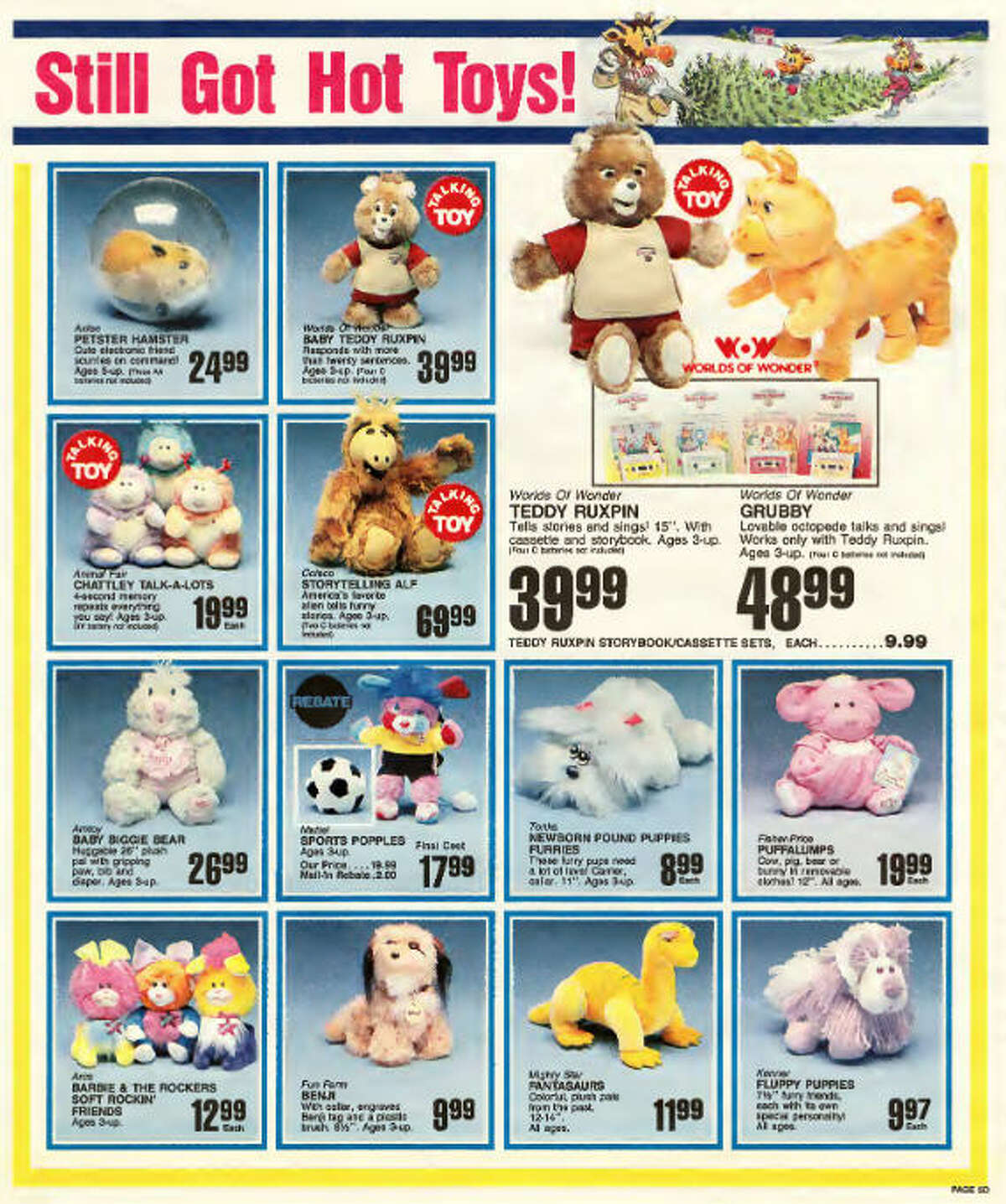VINTAGE ADS: See the hottest toys from the 1987 Toys 'R' Us' holiday catalog ... A user on the website Archive.org has scanned in a 1987 circular from the holiday season that year, filled with toys that would make millennials swoon for their long-gone childhoods.