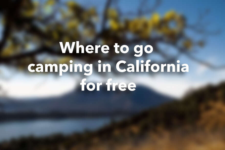 Where to go camping in California for free Photo: Sara Rice / Special To The Chronicle