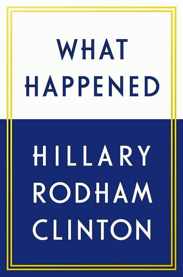 "Clinton will sign copies of ""What Happened"" and ""It Takes a Village"" during her Middletown visit. Photo: Courtesy Simon & Schuster"