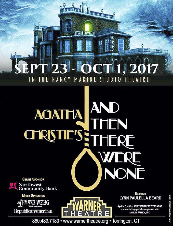 "The Warner Stage Company will present Agatha Christie's ""And Then There Were None,"" opening Sept. 23. Photo: Contributed Photo"