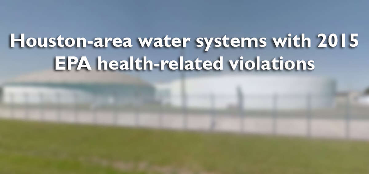 Swipe through to seeHouston-area water systems cited by the EPA for health-related violations.